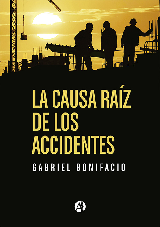 La causa raíz de los accidentes | Gabriel Germán Bonifacio