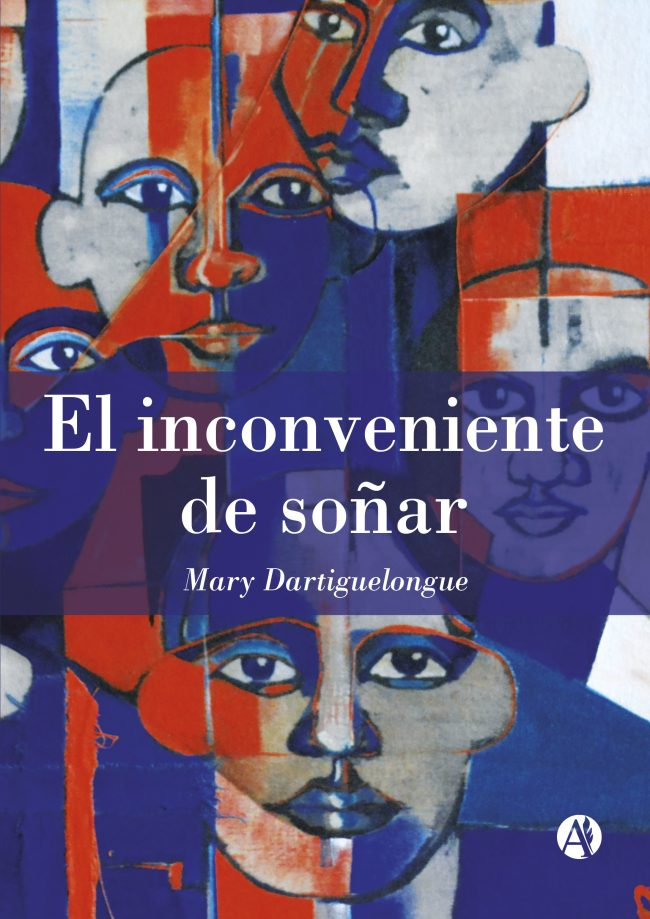El inconveniente de soñar | Mary Dartiguelongue