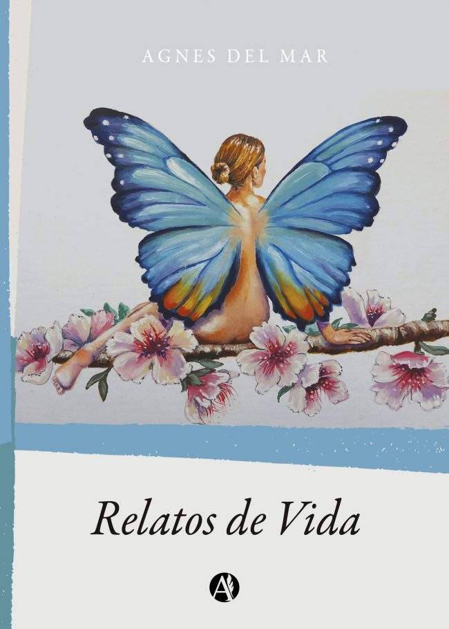 Relatos de Vida | Agnes del Mar