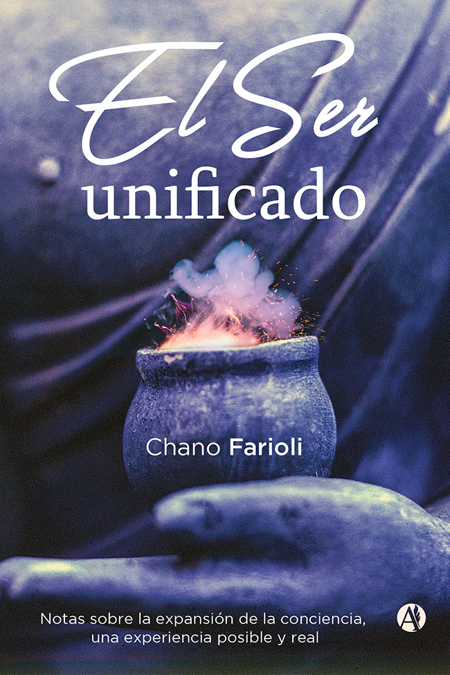 El Ser unificado | Chano Farioli
